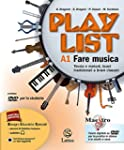 Playlist. Vol. A1-A2-B. Note e accord...