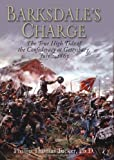 img - for Barksdale's Charge: The True High Tide of the Confederacy at Gettysburg, July 2, 1863 book / textbook / text book