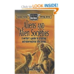 Aliens and Alien Societies (Science Fiction Writing Series) by Stanley Schmidt and Ben Bova