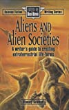 Aliens and Alien Societies (0898797063) by Schmidt, Stanley