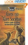 Aliens and Alien Societies (Science f...
