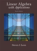 Linear Algebra with Applications, 9th Edition Front Cover