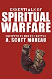 img - for Essentials of Spiritual Warfare: Equipped to Win the Battle book / textbook / text book
