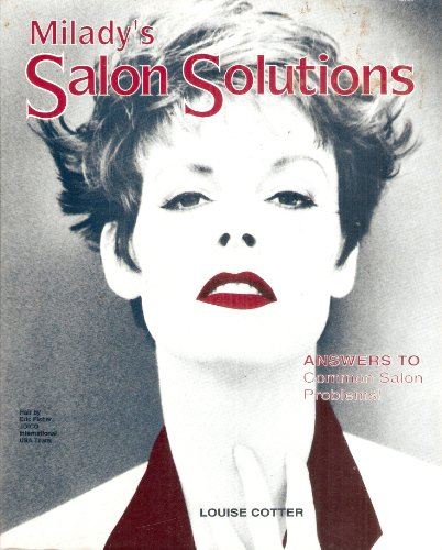 Milady's Salon Solutions: Answers to Common Salon Problems