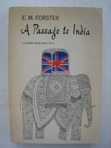 a review of the first section of a passage to india a novel by e m forster