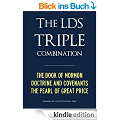 LDS TRIPLE COMBINATION (Premium Kindle Edition): Book of Mormon | Doctrine and Covenants | Pearl of Great Price - CONTAINS FULL CHAPTER HEADINGS (ILLUSTRATED) (Latter Day Saints LDS) (English Edition)