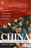 China: The Fragile Superpower