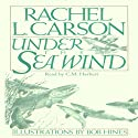 Under the Sea Wind (       UNABRIDGED) by Rachel L. Carson Narrated by C. M. Hébert