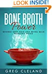 Bone Broth Power: Reverse Grey Hair a...