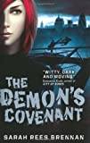 Sarah Rees Brennan The Demon's Covenant: Bk. 2