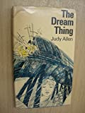 Dream Thing (0241898366) by Allen, Judy
