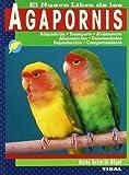 Agapornis. Nuevo Libro De Los de Schmidt-Röger, Heike (2003) Tapa blanda