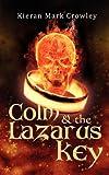 Colm & the Lazarus Key