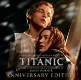 Titanic: Original Motion Picture Soundtrack - Anniversary Edition