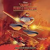Planes: Fire & Rescue (The Junior Novelization) (Disney Planes: Fire & Rescue)