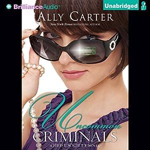 Uncommon Criminals Audiobook
