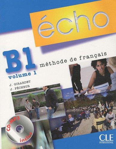 Echo Niveau B1.1 (Nouvelle Version) (French Edition)