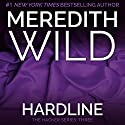 Hardline (       UNABRIDGED) by Meredith Wild Narrated by Jennifer Stark