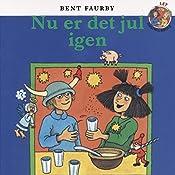 Nu er det jul igen (Årstidsbøger)   Bent Faurby