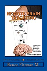 Remote Brain Targeting (Mind Control Technology book series 1)