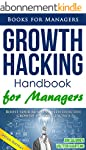 Growth Hacking: Handbook for managers...