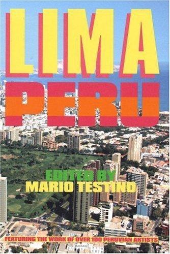 Lima Peru: Edited by Mario Testino (2007-09-01)