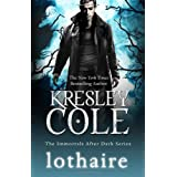 Lothaire (Immortals After Dark 12)by Kresley Cole