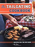 img - for The Tailgating Cookbook: Recipes for the Big Game book / textbook / text book