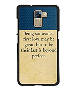 Fuson 2D Printed Quotes Designer back case cover for Huawei Honor 7 - D4308