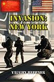 Invasion: New York: 4 (Invasion America)