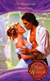 The Masquerade (Super Historical Romance) (0263855392) by Brenda Joyce