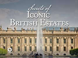 Secrets of Iconic British Estates Season 1