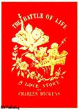 img - for The Battle of Life (Illustrated) book / textbook / text book