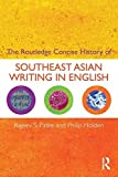 img - for The Routledge Concise History of Southeast Asian Writing in English (Routledge Concise Histories of Literature) 1st edition by Patke, Rajeev S., Holden, Philip (2009) Paperback book / textbook / text book