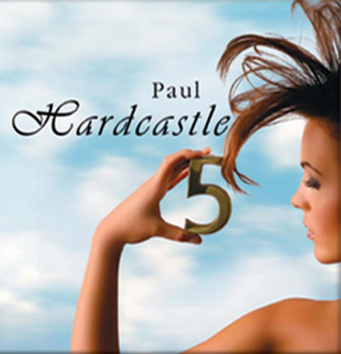 PAUL HARDCASTLE - Hardcastle 5 - Zortam Music