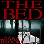 The Bed | Sara Brooke