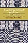 Weaving With Small Appliances - Book...