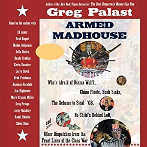 Armed Madhouse | [Greg Palast]