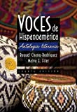 img - for Voces de Hispanoamerica 4th edition by Chang-Rodriguez, Raquel, Filer, Malva E. (2012) Hardcover book / textbook / text book