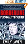 Borderline Personality Disorder: The...
