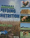 img - for Animal Feeding and Nutrition 9th edition by Jurgens, Marshall H. (2001) Paperback book / textbook / text book