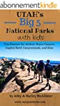 Utah's Big 5 National Parks with Kids...