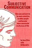 Subjective Communication (English Edition)