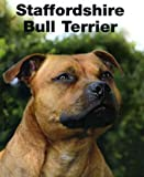 Alec Waters Staffordshire Bull Terrier - Best of Breed