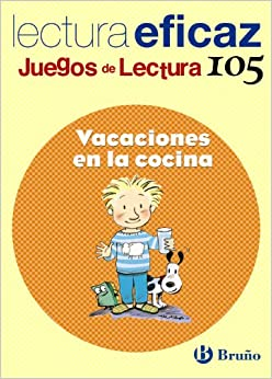 Vacation in the Kitchen: Lectura eficaz / Effective Reading (Juegos