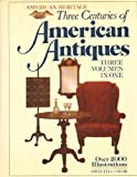 Three Centuries of American Antiques: Three Volumes In One