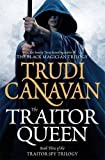 The Traitor Queen: Book 3 of the Traitor Spy by Canavan, Trudi (2013) Paperback Trudi Canavan