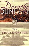 The Ringed Castle: Fifth in the legendary Lymond Chronicles (0679777474) by Dorothy Dunnett