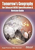 Steph Warren Tomorrow's Geography for Edexcel GCSE Specification A: Revision Guide