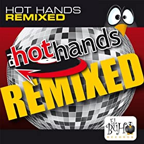 Hot Hands presents Karyna - Quiero Tus Caricias (The Remixes)